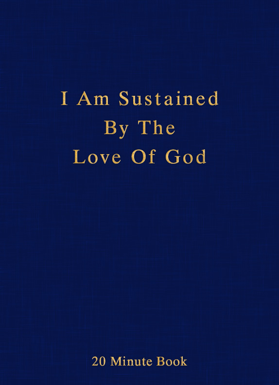 I Am Sustained By The Love Of God