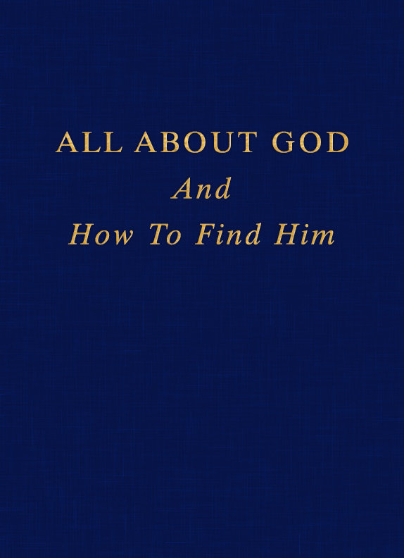 All About God And How To Find Him
