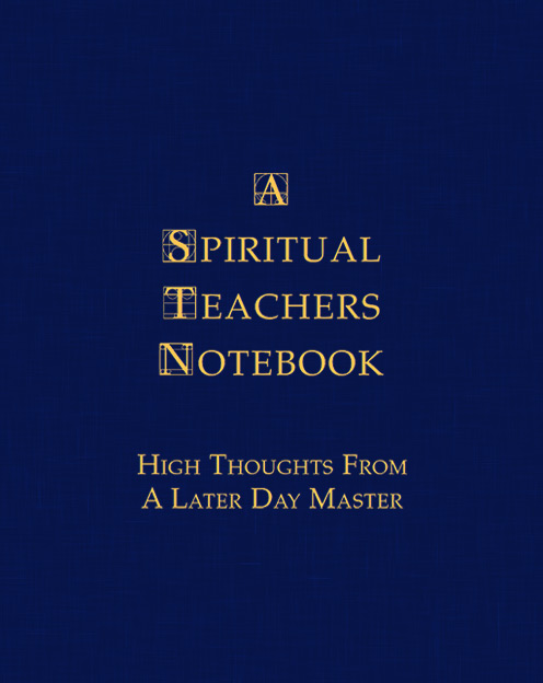 A Spiritual Teachers Notebook