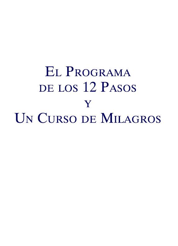 Un Curso de Milagros y El Programa de los 12 Pasos