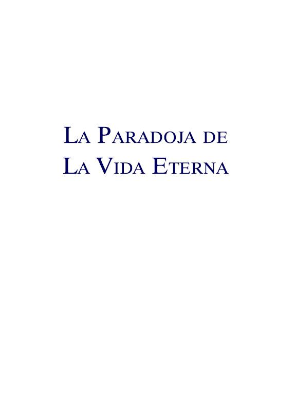 La Paradoja de La Vida Eterna
