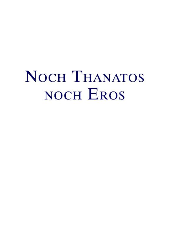 Noch Thanatos noch Eros - Verhandeling met Master Teacher uit De terugkeer van de ketter